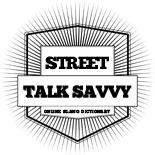 Street Talk Savvy